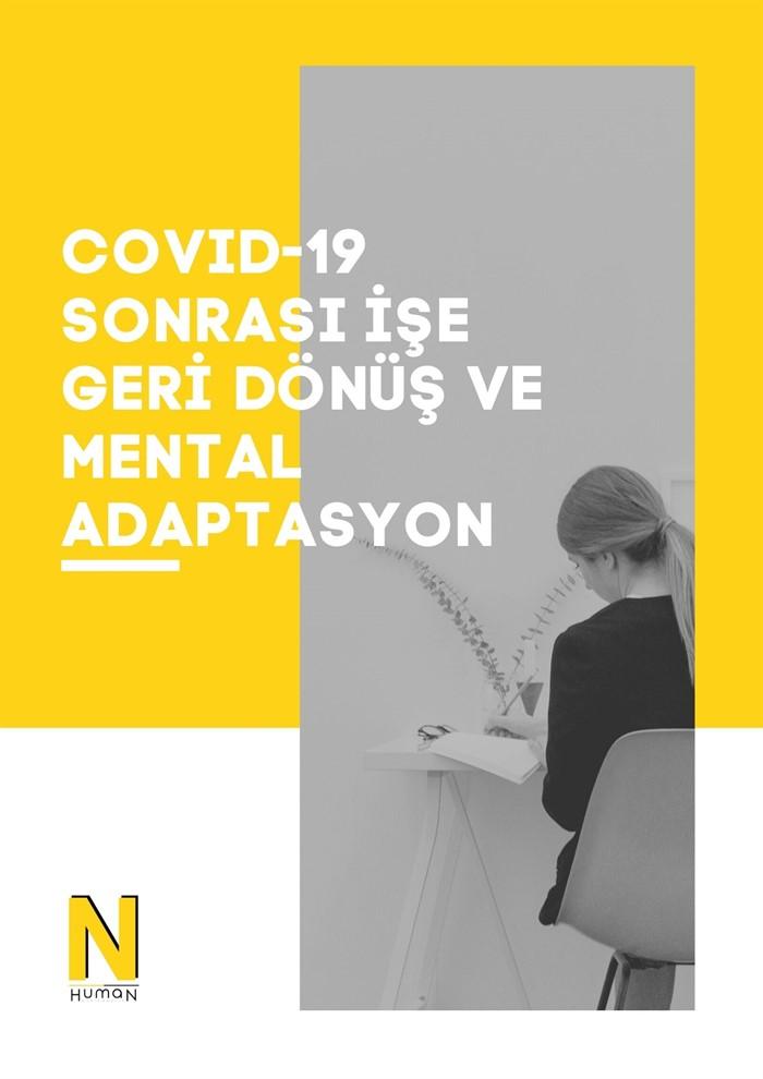 Covid-19 Sonrası İşe Geri Dönüş ve Mental Adaptasyon