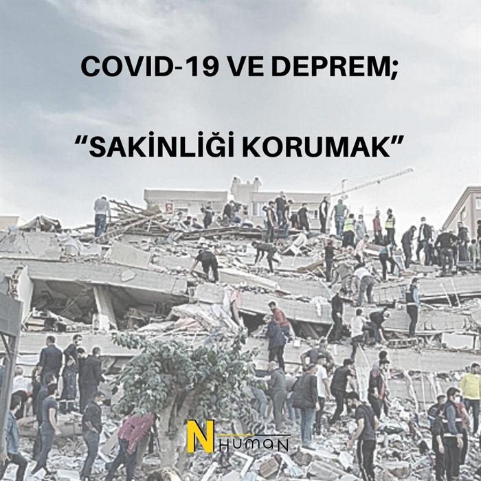 """COVID-19 VE DEPREM; """"SAKİNLİĞİ KORUMAK"""""""